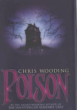 Chris Wooding - Poison - Signed - UK First First Ed HBK