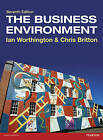 The Business Environment by Ian Worthington, Chris Britton (Paperback, 2014)