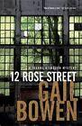 12 Rose Street: A Joanne Kilbourn Mystery by Gail Bowen (Paperback / softback, 2016)