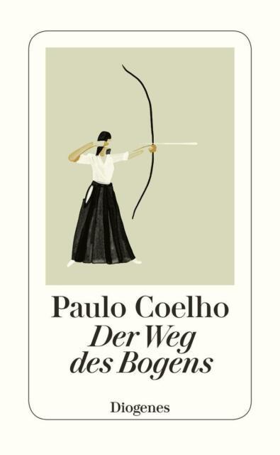 Paulo Coehlo Der Weg des Bogens (gebraucht)
