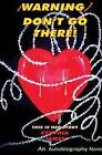 {Warning} Dont Go There: This Is Her Story by Cynthia James (Paperback / softback, 2013)