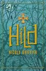 Hild by Nicola Griffith (Hardback, 2014)