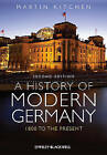 A History of Modern Germany: 1800 to the Present by Martin Kitchen (Paperback, 2011)