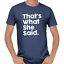 That-039-s-What-She-Said-Quote-Thats-Party-Sprueche-Comedy-Spass-Fun-Lustig-T-Shirt Indexbild 4