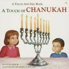 A Touch of Chanukah by Sylvia Rouss (Board book, 2011)