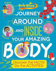 Gold Stars Journey Around and Inside Your Amazing Body: Discover the Facts! Do the Activities! by Parragon Book Service Ltd (Paperback, 2014)