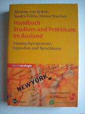Handbuch Studium und Praktikum im Ausland - 2004