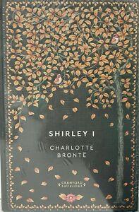 Libro Storie Senza Tempo Classiche n 58 Shirley I di Charlotte Bronte