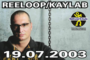 REELOOP-KAYLAB-19-VII-2003-1st-gig-in-Poland-SilverClub-pictures-on-CDR