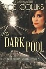 The Dark Pool: In the President's Service, Episode Two by Ace Collins (Paperback / softback, 2013)