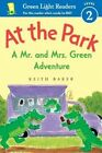 At the Park: A Mr. and Mrs. Green Adventure by Keith Baker (Hardback, 2016)