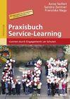 Praxisbuch Service-Learning von Franziska Nagy, Anne Seifert und Sandra Zentner (2012, Taschenbuch)