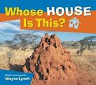 Whose House is This? by Wayne Lynch (Paperback)