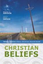 Christian Beliefs : Twenty Basics Every Christian Should Know by Wayne Grudem, Elliot Grudem and Wayne A. Grudem (2005, Paperback)