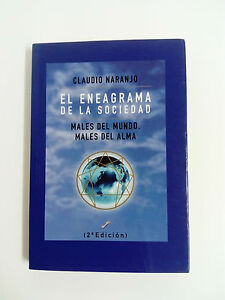 L-ENNEAGRAMME-DE-LA-SOCIEDAD-2-Edition-Claudio-Naranjo-2002