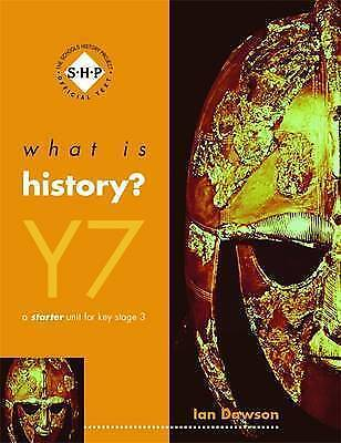 1 of 1 - What Is History?: Year 7: Pupil's Book (What is History Series) by Dawson, Ian