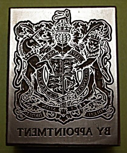 """ BY ROYAL APPOINTMENT"" CREST PRINTING BLOCK."