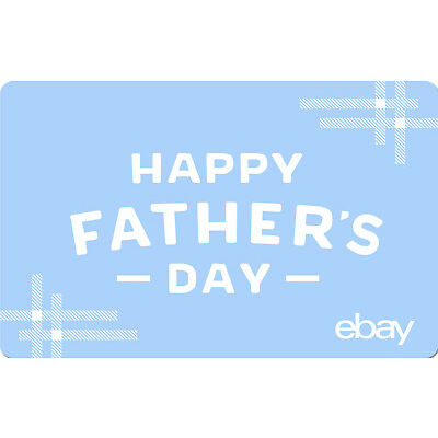 eBay eGift Card - Happy Father's Day $25 $50 $100 or $200 - Via Email delivery