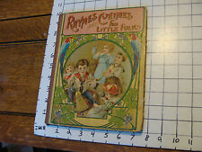 Vintage Kids Book: RHYMES & CHIMES for Little Folks, NY, Hurst & co. undated,