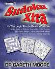 Sudoku Xtra Issue 1: The Logic Puzzle Brain Workout by Dr Gareth Moore (Paperback, 2009)