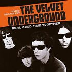 Real Good Time Together: Radio Broadcast by The Velvet Underground (CD, Jan-2016, Laser Media)