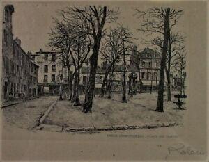 Leopold-ROBIN-1877-1939-Radierung-Etching-PARIS-Place-du-Tertre-sign