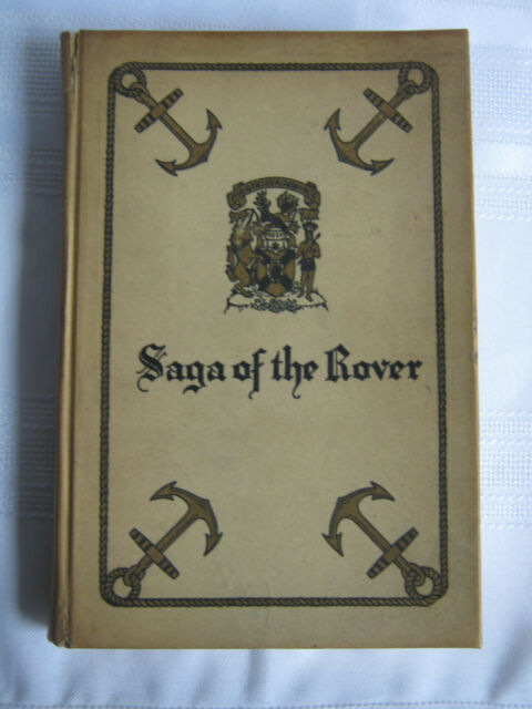 The Saga of the Rover by Thomas Raddall & CHL Jones Signed Limited Printing