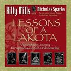 Lessons of a Lakota: A Young Man's Journey to Happiness and Self-understanding by Billy Mills (Paperback, 2006)