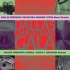 Dallas Christmas Gala von Andrew Litton,Dallas Sym.Orch.+Chorus (2011)