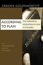 According to Plan : The Unfolding Revelation of God in the Bible by Graeme...
