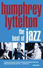 The Best of Jazz by Humphrey Lyttelton (Paperback, 2008)