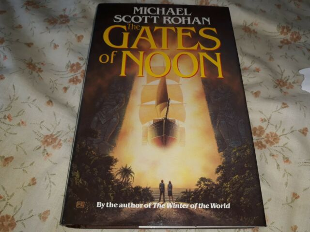 Michael Scott Rohan - The Gates of Noon - EX unread book