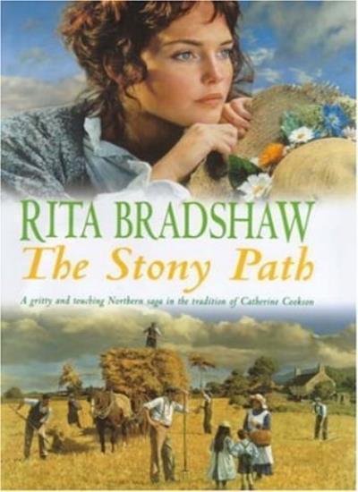 The Stony Path: A gripping saga of love, family secrets and tragedy,Rita Bradsh