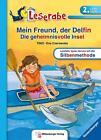 Leserabe - Mein Freund, der Delfin - Die geheimnisvolle Insel von Tino (2015, Gebundene Ausgabe)