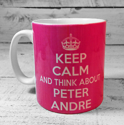 New Keep Calm And Think About Peter Andre Gift Mug Cup Sexy Hunk Fan Gifts Ideas Ebay