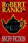 Snuff Fiction by Robert Rankin (Hardback, 1999)