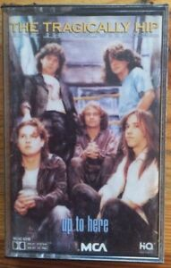 Up-to-Here-by-The-Tragically-Hip-Cassette-Sep-1989-MCA