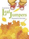 Leaf Jumpers by Carole Gerber (Paperback / softback, 2006)