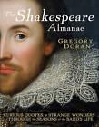The Shakespeare Almanac by Gregory Doran (Hardback, 2009)