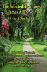 The Selected Teachings of James Allen Vol. II: Eight Pillars of Prosperity, Foundation Stones to Happiness and Success, the Shining Gateway, James All by Associate Professor of Philosophy James Allen (Paperback / softback, 2008)