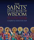 The Saints' Little Book of Wisdom by Andrea Kirk Assaf (Paperback, 2016)
