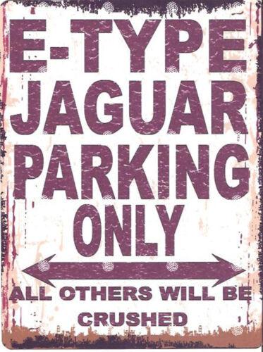 E TYPE JAGUAR PARKING SIGN RETRO VINTAGE STYLE 6x8in 20x15cm garage workshop art