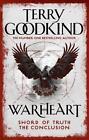 Warheart von Terry Goodkind (2016, Taschenbuch)