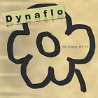 16 Days of It by Dynaflo (CD, Nov-2004, Jack Average)