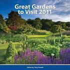 Great Gardens to Visit 2011 by Tony Russell (Paperback, 2010)