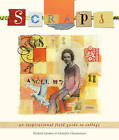 Scraps: An Inspirational Field Guide to Collage by Christine Clemmensen, Elsebeth Gynther (Paperback, 2009)