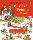 Busiest People Ever by Richard Scarry (Hardback, 2001)