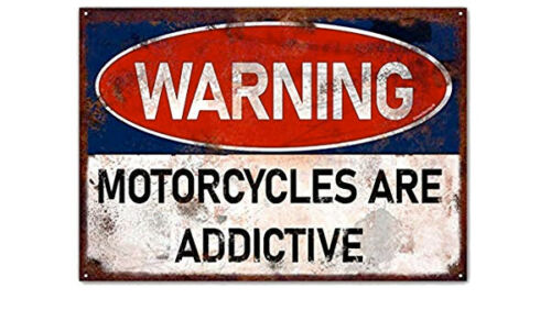Vintage Motorcycle Sign Motorcycles Are Addictive