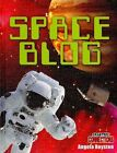 Space Blog by Angela Royston (Hardback, 2010)