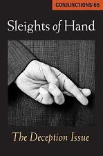 Conjunctions: 65, Sleights of Hand: The Deception Issue